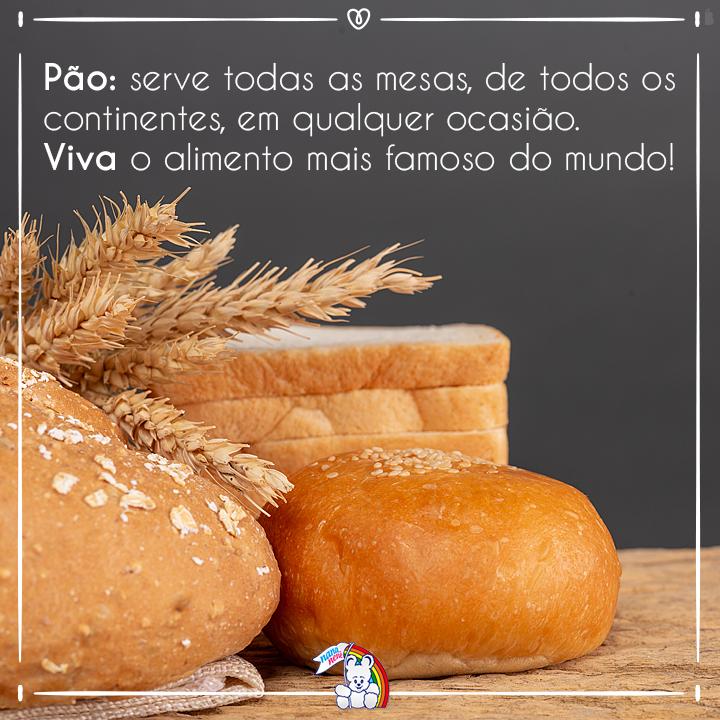 🍞 Viva o alimento mais famoso do mundo!